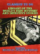 Cover-Bild zu Library of the World's Best Mystery and Detective Stories (eBook) von Various