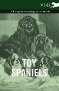 Cover-Bild zu Toy Spaniels - A Complete Anthology of the Breeds (eBook) von Various
