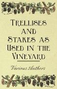 Cover-Bild zu Trellises and Stakes as Used in the Vineyard (eBook) von Various