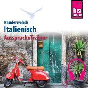 Cover-Bild zu Reise Know-How Kauderwelsch AusspracheTrainer Italienisch (Audio Download) von Strieder, Gabriela