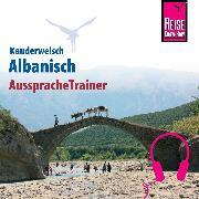 Cover-Bild zu Reise Know-How Kauderwelsch AusspracheTrainer Albanisch (Audio Download) von Jaenicke, Axel