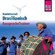 Cover-Bild zu Reise Know-How Kauderwelsch AusspracheTrainer Brasilianisch (Audio Download) von Schrage, Clemens