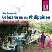 Cover-Bild zu Reise Know-How Kauderwelsch AusspracheTrainer Cebuano (Visaya) (Audio Download) von Heinrich, Volker