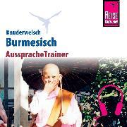 Cover-Bild zu Reise Know-How Kauderwelsch AusspracheTrainer Burmesisch (Myanmar) (Audio Download) von Myint, Phone