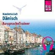 Cover-Bild zu Reise Know-How Kauderwelsch AusspracheTrainer Dänisch (Audio Download) von Hoffmann, Roland