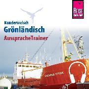 Cover-Bild zu Reise Know-How Kauderwelsch AusspracheTrainer Grönländisch (Audio Download) von Kölbl, Richard