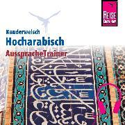 Cover-Bild zu Reise Know-How Kauderwelsch AusspracheTrainer Hocharabisch (Audio Download) von Leu, Hans
