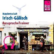 Cover-Bild zu Reise Know-How Kauderwelsch AusspracheTrainer Irisch-Gälisch (Audio Download) von Kabel, Lars