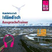 Cover-Bild zu Reise Know-How Kauderwelsch AusspracheTrainer Isländisch (Audio Download) von Kölbl, Richard H.