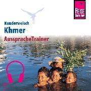 Cover-Bild zu Reise Know-How Kauderwelsch AusspracheTrainer Khmer (Audio Download) von Samnang, Sam