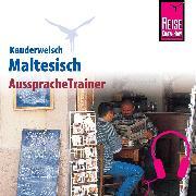 Cover-Bild zu Reise Know-How Kauderwelsch AusspracheTrainer Maltesisch (Audio Download) von Ohk, Kim
