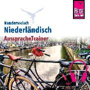 Cover-Bild zu Reise Know-How Kauderwelsch AusspracheTrainer Niederländisch (Audio Download) von O´Niel, Som V.