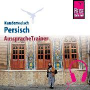 Cover-Bild zu Reise Know-How Kauderwelsch AusspracheTrainer Persisch (Audio Download) von Djamtorki, Mina