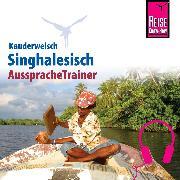 Cover-Bild zu Reise Know-How Kauderwelsch AusspracheTrainer Singhalesisch (Audio Download) von Bulathsinhala, Nalin