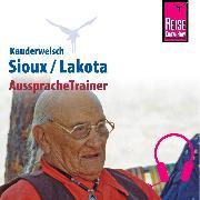 Cover-Bild zu Reise Know-How Kauderwelsch AusspracheTrainer Sioux/Lakota (Audio Download) von Netzel, Rebecca Dr.