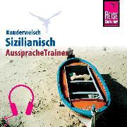 Cover-Bild zu Reise Know-How Kauderwelsch AusspracheTrainer Sizilianisch (Audio Download) von Lehmann, Martin