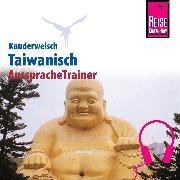 Cover-Bild zu Reise Know-How Kauderwelsch AusspracheTrainer Taiwanisch (Audio Download) von Sommer, Katharina