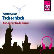 Cover-Bild zu Reise Know-How Kauderwelsch AusspracheTrainer Tschechisch (Audio Download) von Wortmann, Martin