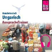 Cover-Bild zu Reise Know-How Kauderwelsch AusspracheTrainer Ungarisch (Audio Download) von Simig, Pia
