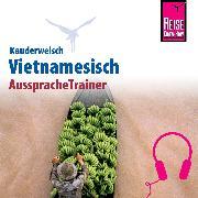 Cover-Bild zu Reise Know-How Kauderwelsch AusspracheTrainer Vietnamesisch (Audio Download) von Heyder, Monika