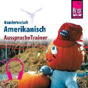 Cover-Bild zu Reise Know-How Kauderwelsch AusspracheTrainer Amerikanisch (Audio Download) von Gilissen, Elfi H. M.