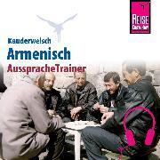 Cover-Bild zu Reise Know-How Kauderwelsch AusspracheTrainer Armenisch (Audio Download) von Avak, Robert