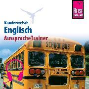 Cover-Bild zu Reise Know-How Kauderwelsch AusspracheTrainer Englisch (Audio Download) von Werner-Ulrich, Doris