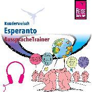 Cover-Bild zu Reise Know-How Kauderwelsch AusspracheTrainer Esperanto (Audio Download) von Dahmann, Klaus