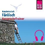 Cover-Bild zu Reise Know-How Kauderwelsch AusspracheTrainer Färöisch (Audio Download) von Kölbl, Richard
