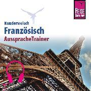 Cover-Bild zu Reise Know-How Kauderwelsch AusspracheTrainer Französisch (Audio Download) von Kalmbach, Gabriele