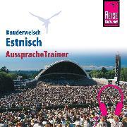 Cover-Bild zu Reise Know-How Kauderwelsch AusspracheTrainer Estnisch (Audio Download) von Grönholm, Irja