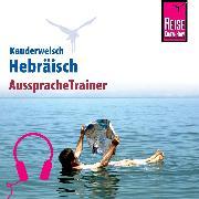 Cover-Bild zu Reise Know-How Kauderwelsch AusspracheTrainer Hebräisch (Audio Download) von Strauss, Roberto