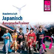 Cover-Bild zu Reise Know-How Kauderwelsch AusspracheTrainer Japanisch (Audio Download) von Lutterjohann, Martin