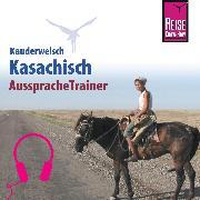 Cover-Bild zu Reise Know-How Kauderwelsch AusspracheTrainer Kasachisch (Audio Download) von Höhmann, Thomas