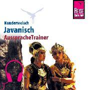 Cover-Bild zu Reise Know-How Kauderwelsch AusspracheTrainer Javanisch (Audio Download) von David, Bettina