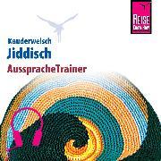 Cover-Bild zu Reise Know-How Kauderwelsch AusspracheTrainer Jiddisch (Audio Download) von Groh, Arnold