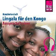 Cover-Bild zu Reise Know-How Kauderwelsch AusspracheTrainer Lingala (Audio Download) von Mpasi, Rogério Goma