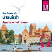 Cover-Bild zu Reise Know-How Kauderwelsch AusspracheTrainer Litauisch (Audio Download) von Jähnert, Katrin