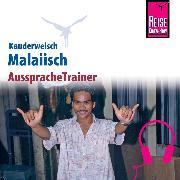 Cover-Bild zu Reise Know-How Kauderwelsch AusspracheTrainer Malaiisch (Audio Download) von Lutterjohann, Martin