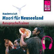 Cover-Bild zu Reise Know-How Kauderwelsch AusspracheTrainer Maori (Audio Download) von Harlow, Ray