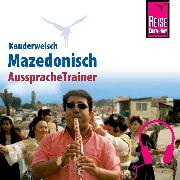Cover-Bild zu Reise Know-How Kauderwelsch AusspracheTrainer Mazedonisch (Audio Download) von Engelbrecht, Elena