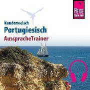 Cover-Bild zu Reise Know-How Kauderwelsch AusspracheTrainer Portugiesisch (Audio Download) von Ottinger, Jürg