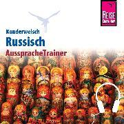 Cover-Bild zu Reise Know-How Kauderwelsch AusspracheTrainer Russisch (Audio Download) von Becker, Elke