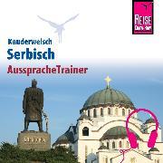 Cover-Bild zu Reise Know-How Kauderwelsch AusspracheTrainer Serbisch (Audio Download) von Jovanovic, Dragoslav
