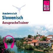 Cover-Bild zu Reise Know-How Kauderwelsch AusspracheTrainer Slowenisch (Audio Download) von Wiesler, Alois