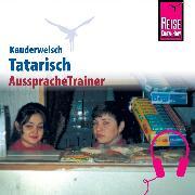Cover-Bild zu Reise Know-How Kauderwelsch AusspracheTrainer Tatarisch (Audio Download) von Korotkow, Michael