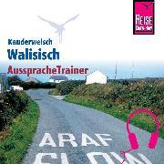 Cover-Bild zu Reise Know-How Kauderwelsch AusspracheTrainer Walisisch (Audio Download) von Schulze-Thulin, Britta