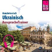 Cover-Bild zu Reise Know-How Kauderwelsch AusspracheTrainer Ukrainisch (Audio Download) von Grube, Ulrike