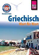 Cover-Bild zu Reise Know-How Kauderwelsch Griechisch - Wort für Wort: Kauderwelsch-Sprachführer Band 4 (eBook) von Spitzing, Karin