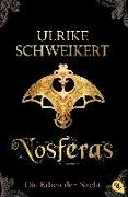 Cover-Bild zu Die Erben der Nacht - Nosferas von Schweikert, Ulrike